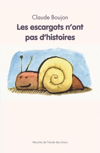 ESCARGOTS N ONT PAS D HISTOIRES (LES)