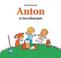 ANTON ET LES RABAT JOIE
