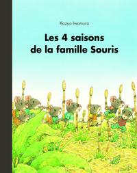 4 SAISONS DE LA FAMILLE SOURIS ANTHOLOGI
