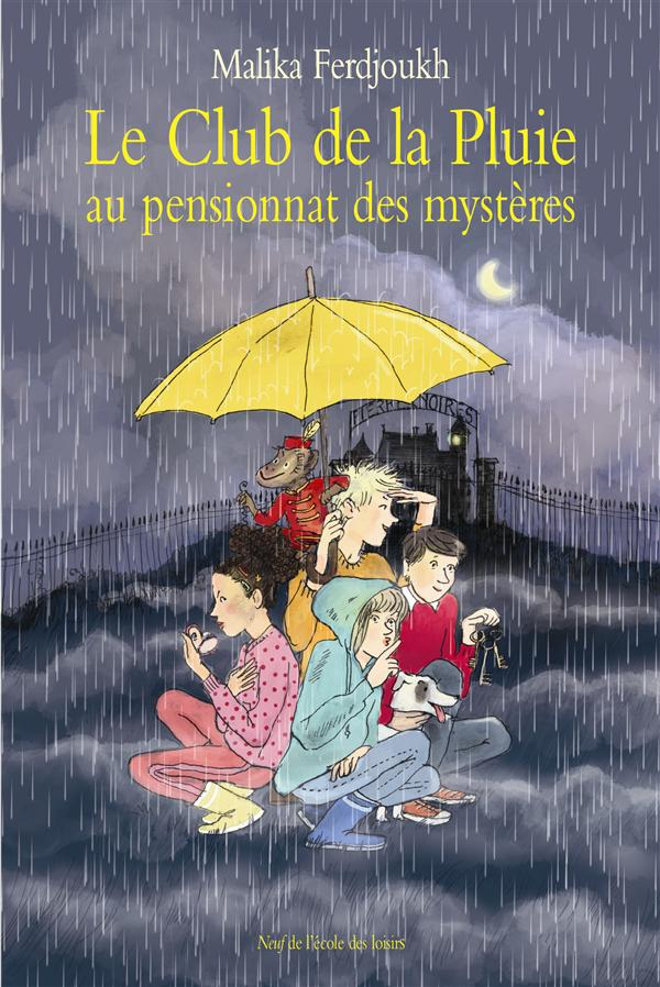 LE CLUB DE LA PLUIE AU PENSIONNAT DES MYSTERES (CF NE)
