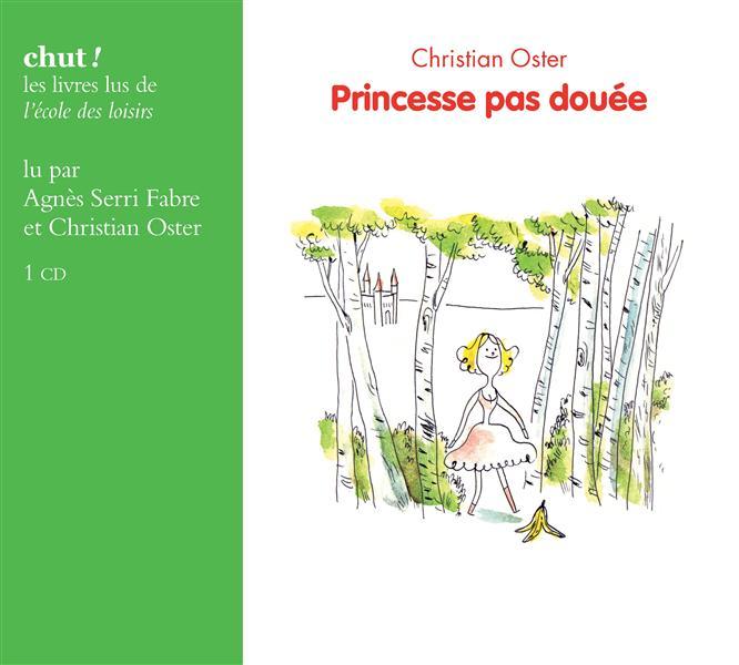 PRINCESSE PAS DOUEE (CD LIVRE LU)