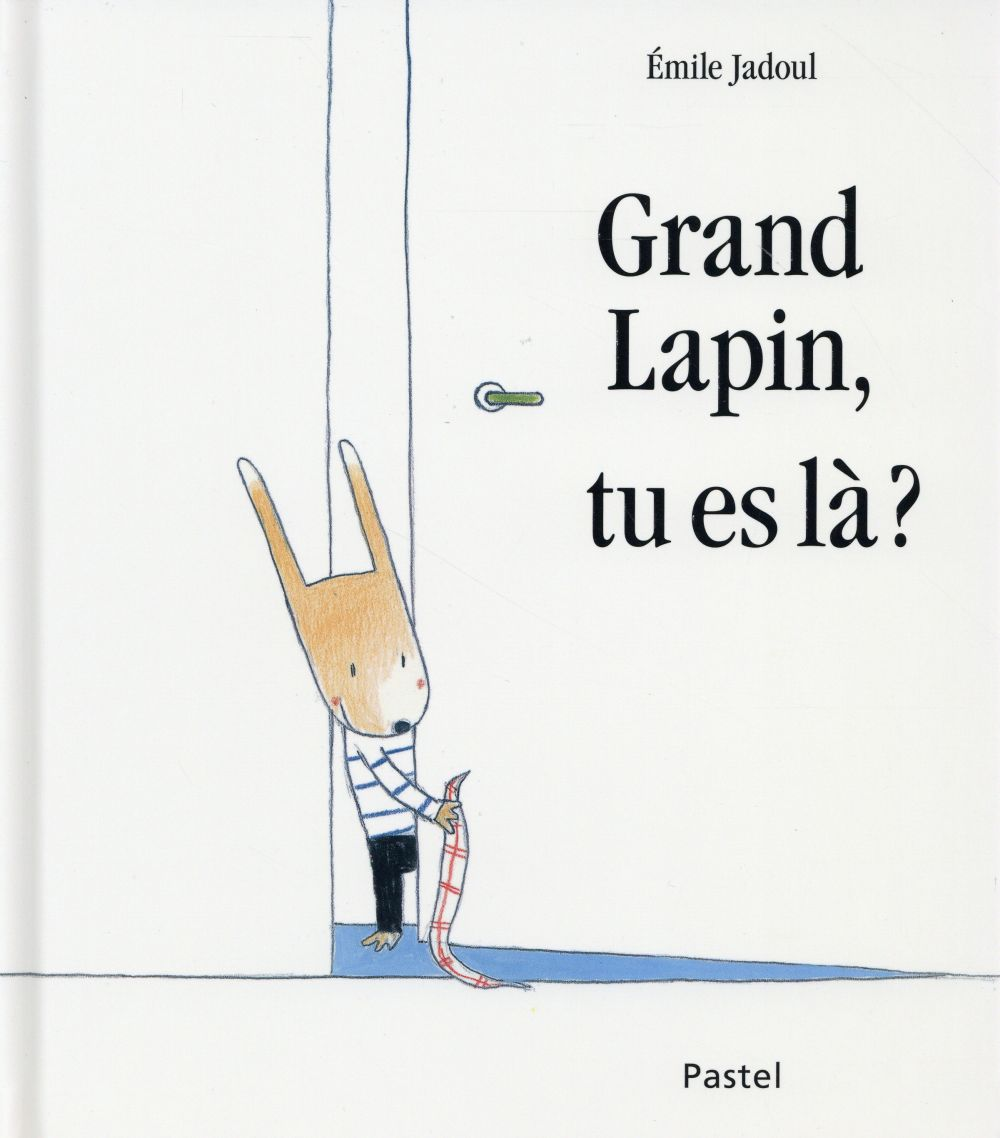 GRAND LAPIN TU ES LA ?