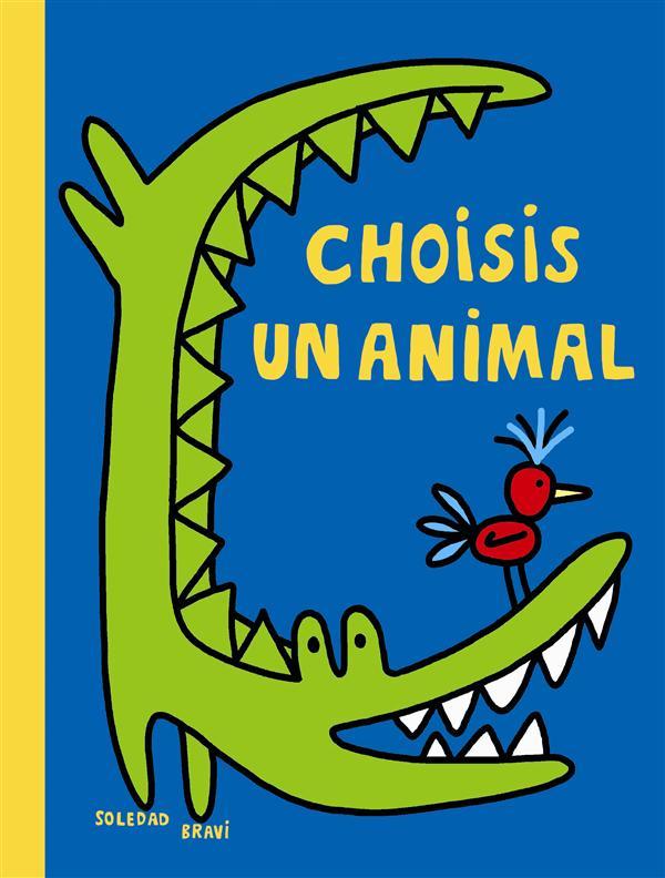 Choisis un animal