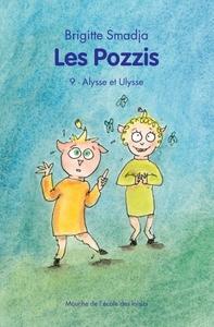 POZZIS 9 (LES) ALYSSE ET ULYSSE