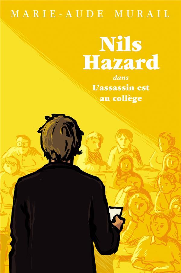 L'ASSASSIN EST AU COLLEGE (POCHE) - NILS HAZARD CHASSEUR D ENIGMES