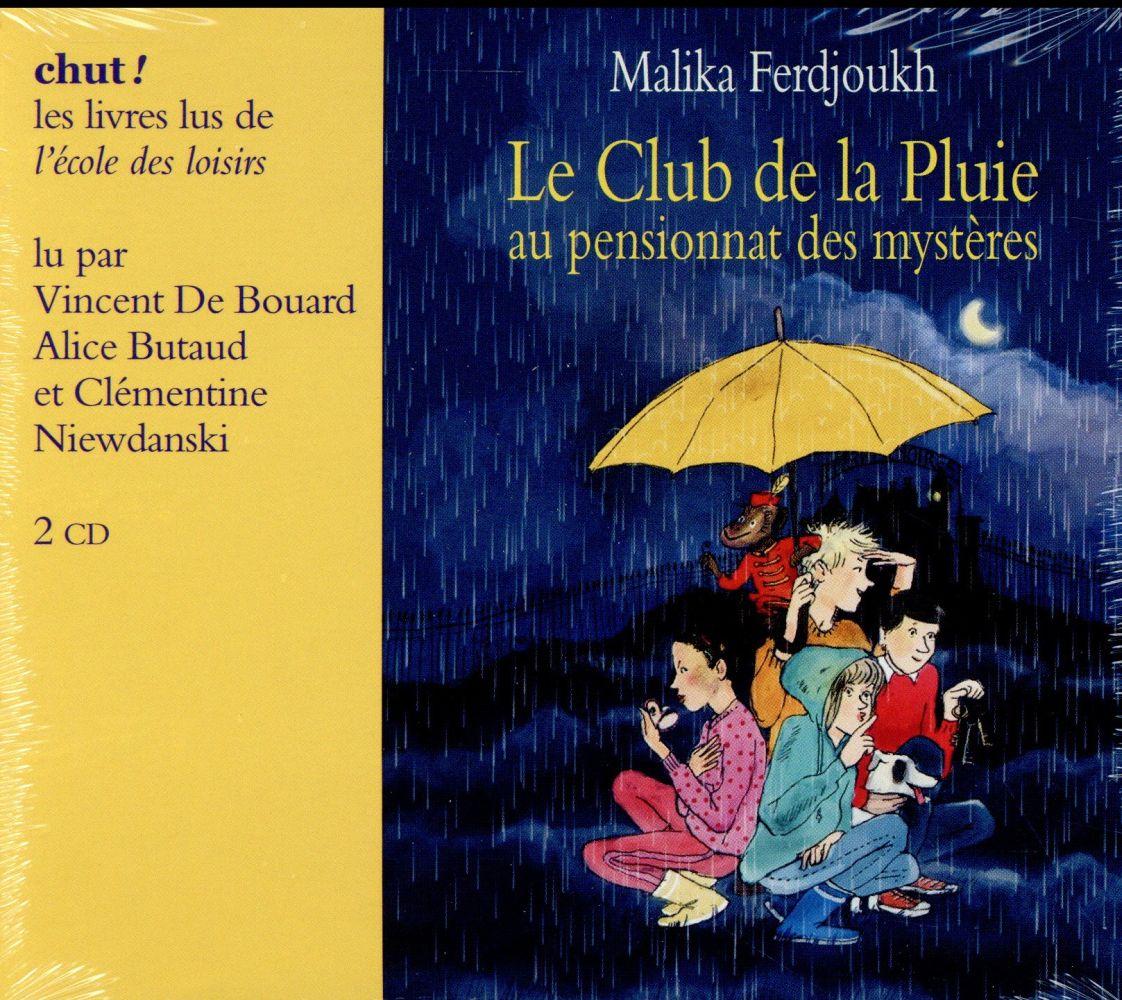 LE CLUB DE LA PLUIE AU PENSIONNAT DES MYSTERES (LIVRE LU) 2 CD