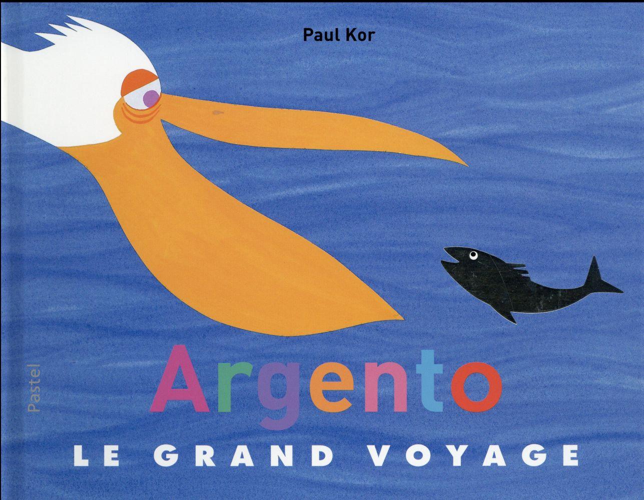 ARGENTO LE GRAND VOYAGE