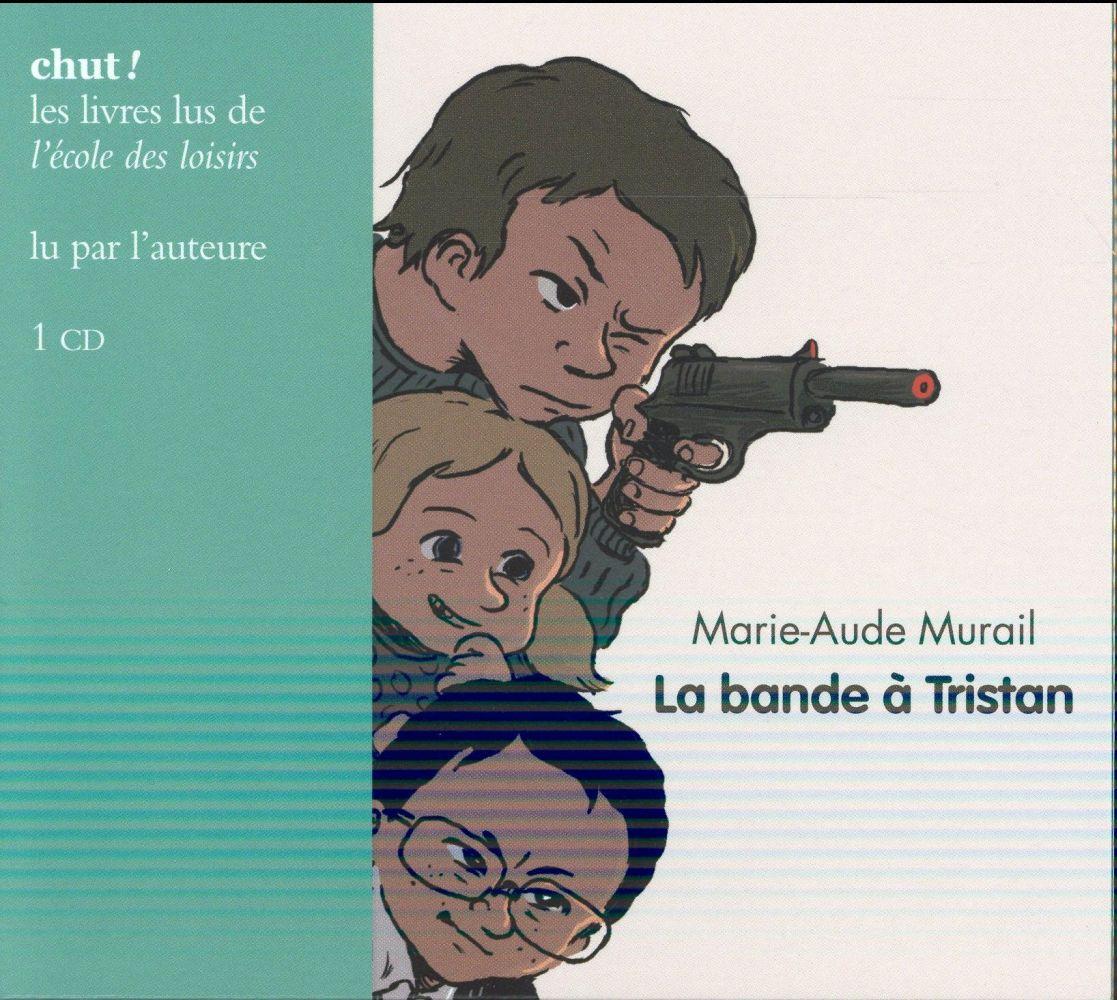 LA BANDE A TRISTAN- CD (LIVRE LU)