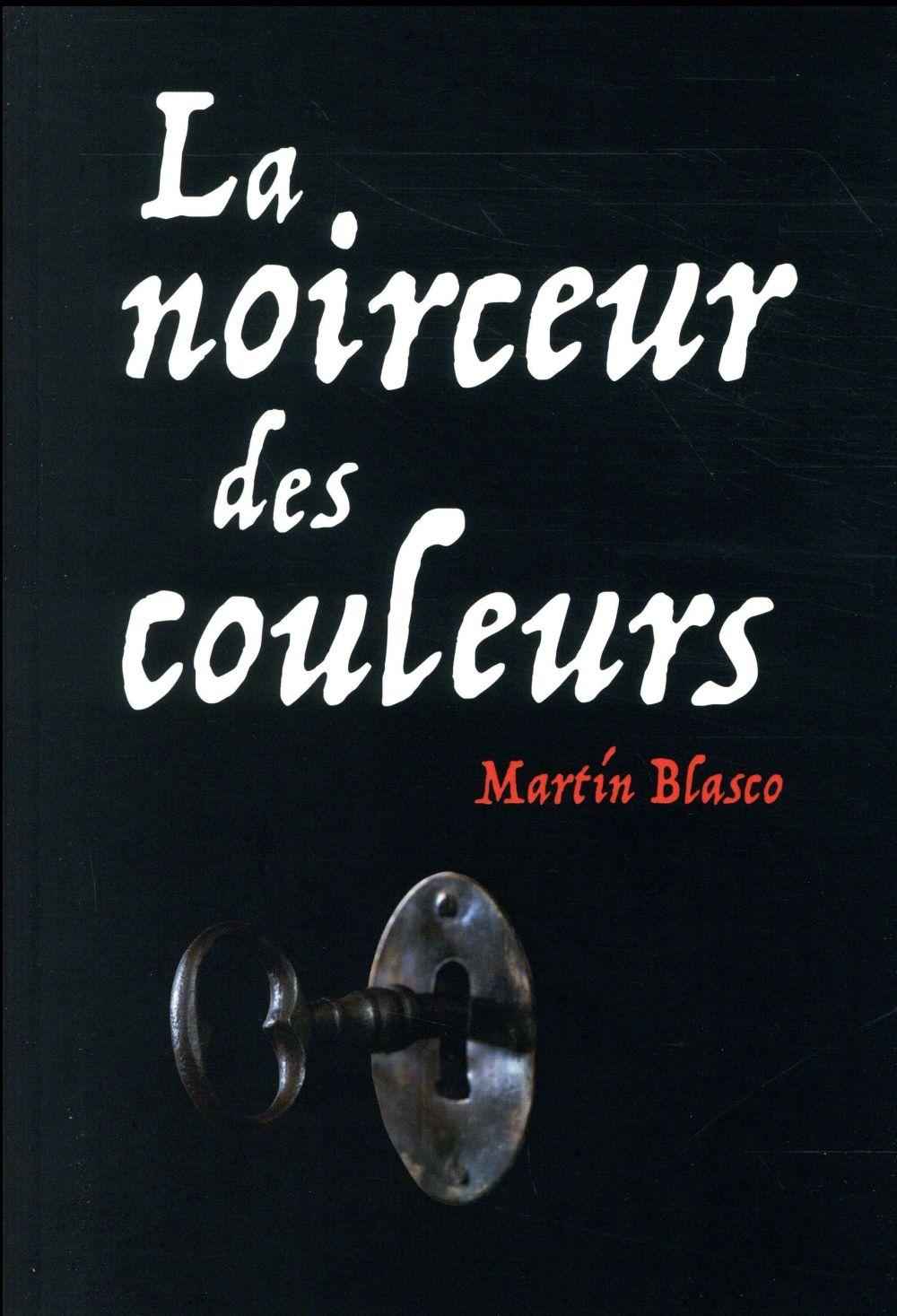 LA NOIRCEUR DES COULEURS