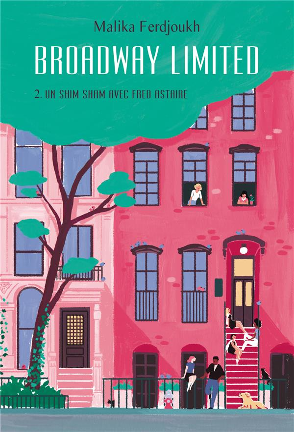 BROADWAY LIMITED TOME 2 GF - UN SHIM SHAM AVEC FRED ASTAIRE