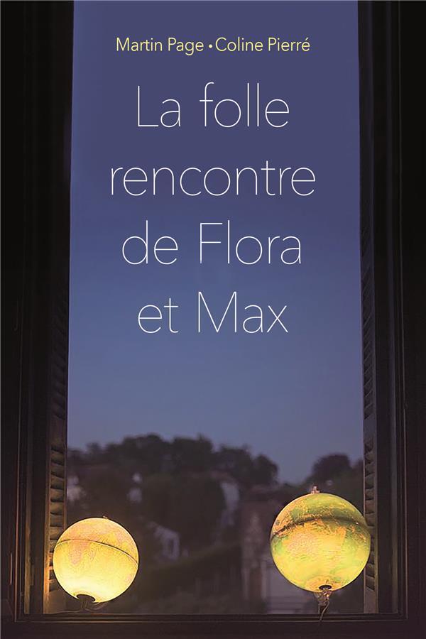 FOLLE RENCONTRE DE FLORA ET MAX (POCHE) (LA)
