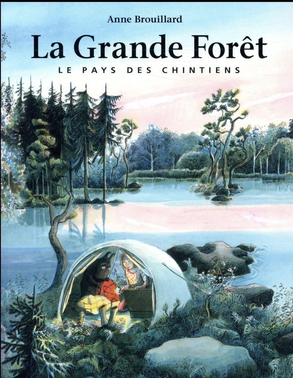 GRANDE FORET LE PAYS DES CHINTIENS (LA)