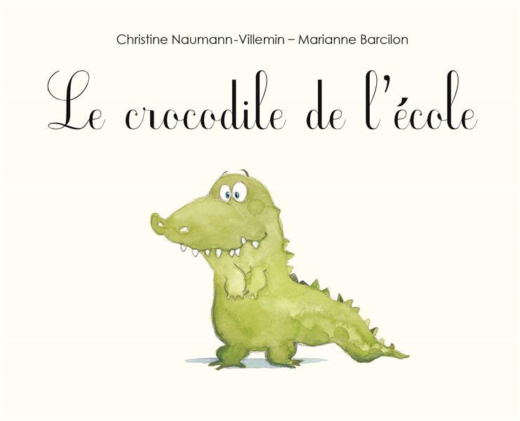 CROCODILE DE L'ECOLE (LE)