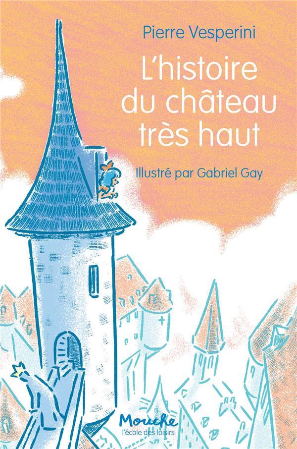L'histoire du chateau tres haut
