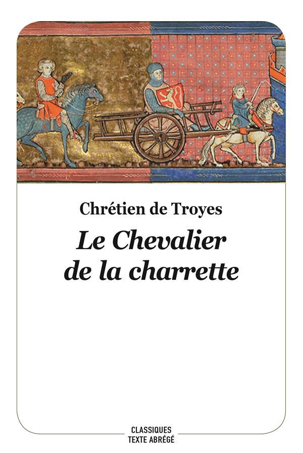 LE CHEVALIER DE LA CHARRETTE - NOUVELLE EDITION