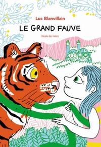 LE GRAND FAUVE