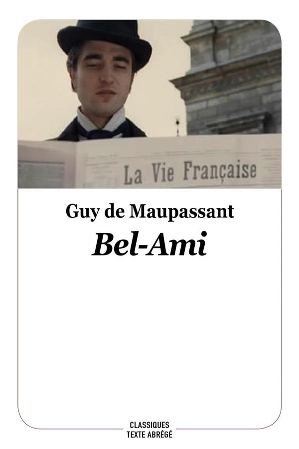 BEL-AMI - NOUVELLE EDITION