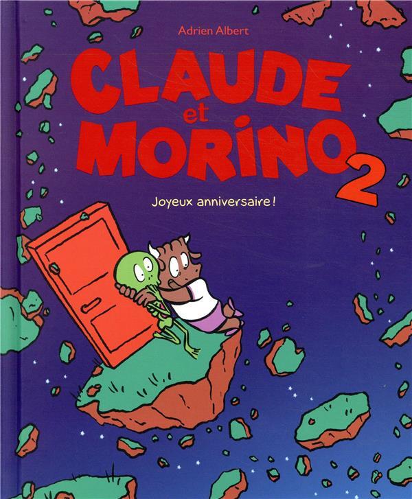 CLAUDE ET MORINO  2 - JOYEUX ANNIVERSAIRE!