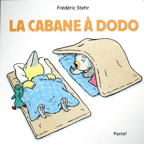 CABANE A DODO (LA)