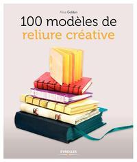 100 MODELES DE RELIURE CREATIVE