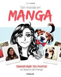 TON MONDE EN MANGA - TRANSFORME TES PHOTOS EN DESSIN MANGA.