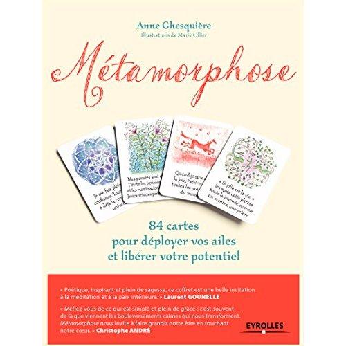 METAMORPHOSE - COFFRET - 84 CARTES POUR DEPLOYER VOS AILES ET LIBERER VOTRE POTENTIEL.