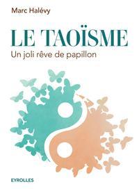 LE TAOISME - UN JOLI REVE DE PAPILLON.