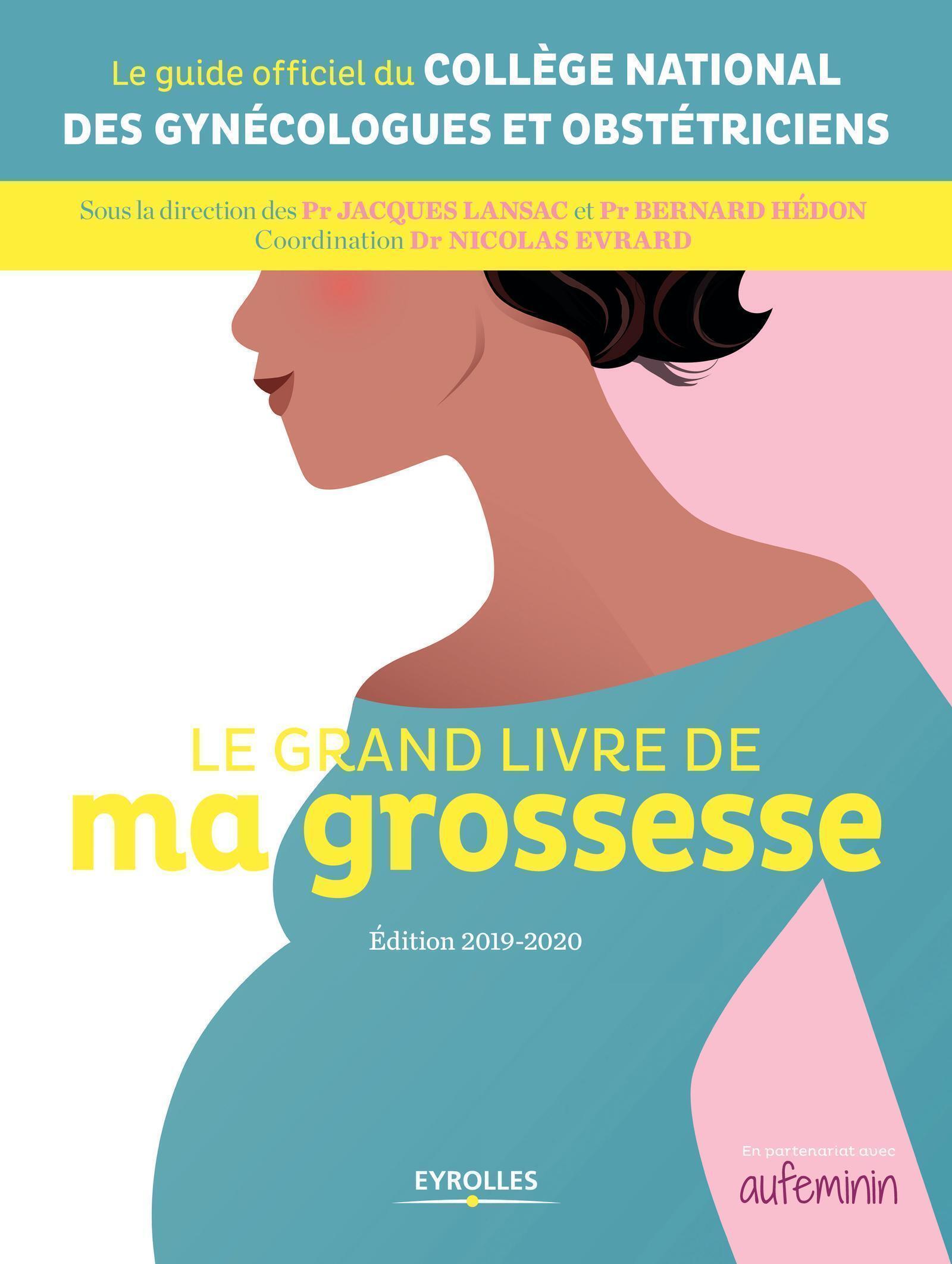 LE GRAND LIVRE DE MA GROSSESSE - EDITION 2019-2020