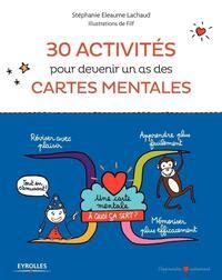 30 ACTIVITES POUR DEVENIR UN AS DES CARTES MENTALES