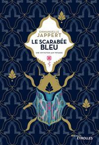 LE SCARABEE BLEU - UNE INVITATION AUX VOYAGEX