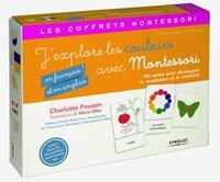 J'EXPLORE LES COULEURS (EN FRANCAIS ET EN ANGLAIS) AVEC MONTESSORI - 163 CARTES POUR DEVELOPPER LE V