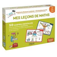 MES LECONS DE MATHS CP, CE1, CE2 - 50 CARTES MENTALES POUR COMPRENDRE FACILEMENT LA NUMEROTATION, LE