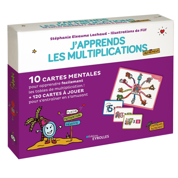 J'APPRENDS LES MULTIPLICATIONS AUTREMENT - 10 CARTES MENTALES POUR APPRENDRE FACILEMENT LES TABLES D