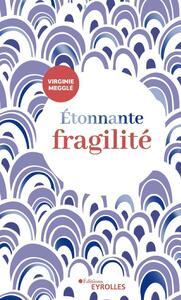 ETONNANTE FRAGILITE