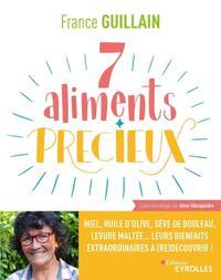 7 ALIMENTS PRECIEUX - MIEL, HUILE D'OLIVE, SEVE DE BOULEAU, LEVURE MALTEE... LEURS BIENFAITS EXTRAOR
