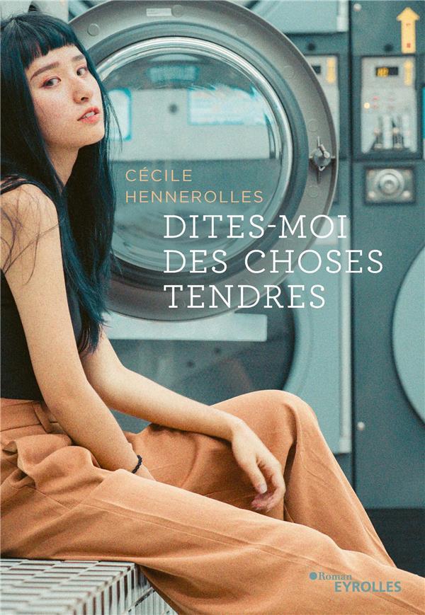 DITES MOI DES CHOSES TENDRES