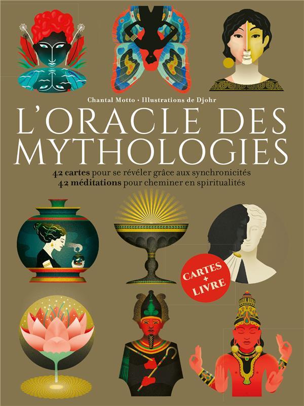 L'ORACLE DES MYTHOLOGIES - 42 CARTES POUR SE REVELER GRACE AUX SYNCHRONICITES ; 42 MEDITATIONS POUR