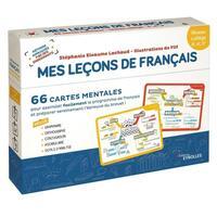 MES LECONS DE FRANCAIS - NIVEAU COLLEGE - 55 CARTES MENTALES POUR ASSIMILER FACILEMENT LE PROGRAMME