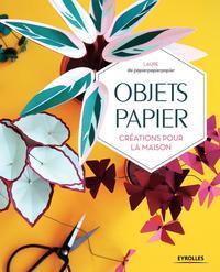 OBJETS PAPIER - CREATIONS POUR LA MAISON