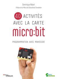 40 ACTIVITES AVEC LA CARTE MICRO BIT - PROGRAMMATION AVEC MAKECODE