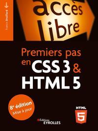 PREMIERS PAS EN CSS3 ET HTML5 - 8E EDITION