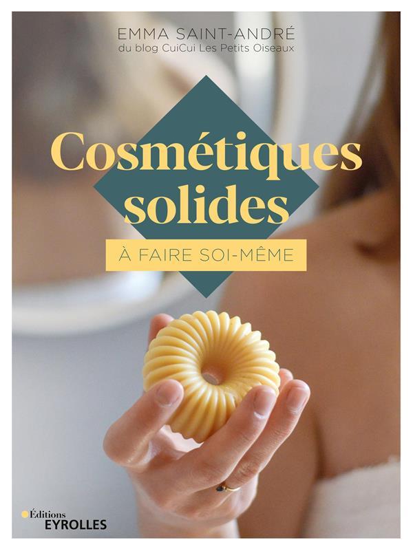 COSMETIQUES SOLIDES A FAIRE SOI-MEME