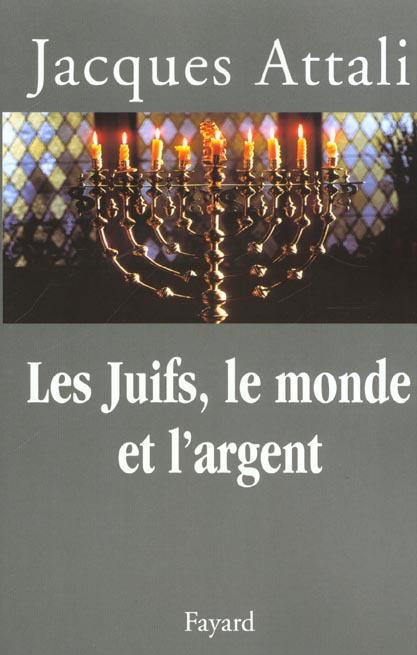 LES JUIFS, LE MONDE ET L'ARGENT - HISTOIRE ECONOMIQUE DU PEUPLE JUIF