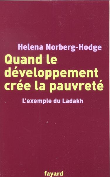 QUAND LE DEVELOPPEMENT CREE LA PAUVRETE - L'EXEMPLE DU LADAKH