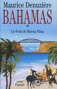 BAHAMAS, TOME 1 - LE PONT DE BUENA VISTA