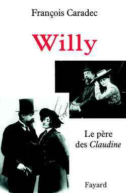 WILLY - LE PERE DES <I>CLAUDINE</I>