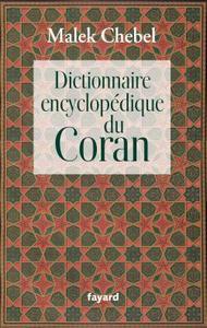 DICTIONNAIRE ENCYCLOPEDIQUE DU CORAN