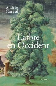 L'ARBRE EN OCCIDENT