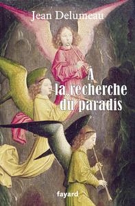 A LA RECHERCHE DU PARADIS