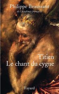 TITIEN, LE CHANT DU CYGNE